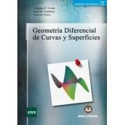 Antonio F. Costa González, Jose Manuel Gamboa, Ana Maria Porto Ferreira Da Silva Geometría diferencial de curvas y superficies