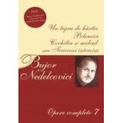 Opere complete Vol. VII (Contine DVD)