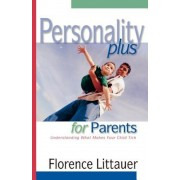 Personality Plus for Parents: Understanding What Makes Your Child Tick, Paperback