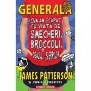 Generala Vol. 4 Cum am scapat cu viata de smecheri broccoli si dealul serpilor