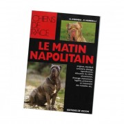 "De Vecchi Livre ""Mâtin Napolitain"" Collection Chien de Race"