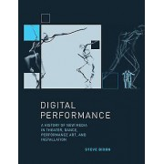 Digital Performance by Steve Dixon