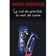 Editura Polirom La sud de granita, la vest de soare ed.2017 - haruki murakami