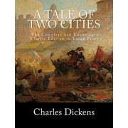 A Tale of Two Cities The Complete and Unabridged Classic Edition in Large Print, Paperback/S. M. Holden