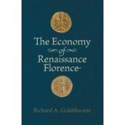 Economy of Renaissance Florence (Goldthwaite Richard A. (Department of History))(Paperback) (9781421400594)