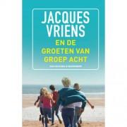 En de groeten van groep acht - Jacques Vriens