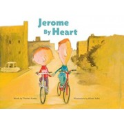 Jerome by Heart, Hardcover/Olivier Tallec