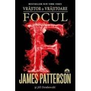 Focul, Vrajitor si Vrajitoare, Vol. 3/James Patterson