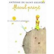 Micul print necartonat - Antoine de Saint-Exupery