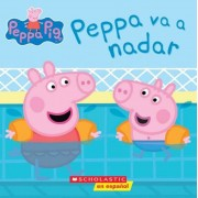 Peppa va a Nadar = Peppa Goes Swimming, Paperback