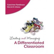 Leading and Managing a Differentiated Classroom, Paperback/Carol Ann Tomlinson