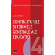 Continuturile si formele generale ale educatiei Vol.4