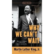 Why We Can't Wait, Paperback/Martin Luther King