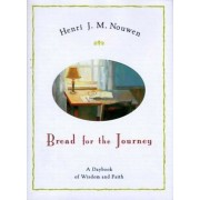 Bread for the Journey: A Daybook of Wisdom and Faith, Hardcover