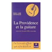 La providence et la guitare / Providence and the Guitar - Robert Louis Stevenson - Livre