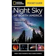 National Geographic Pocket Guide to the Night Sky of North America, Paperback/Catherine Herbert Howell
