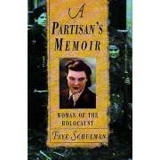 A Partisans Memoir par Schulman & Faye