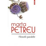 Filosofii paralele/Marta Petreu
