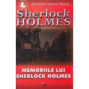 Memoriile lui Sherlock Holmes - Arthur Conan Doyle