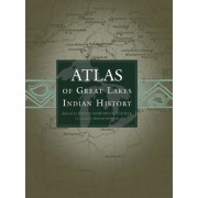 Atlas of Great Lakes Indian History, Paperback