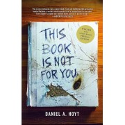 This Book Is Not for You, Hardcover