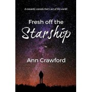Fresh Off the Starship, Paperback/Ann Crawford