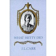 What Hetty Did - Life and Letters (Carr J. L.)(Paperback) (9780900847912)