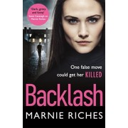 Backlash. the gripping new crime thriller that will keep you on the edge of your seat, Paperback/Marnie Riches