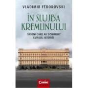 In slujba Kremlinului - Vladimir Fedorovski