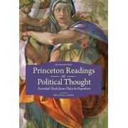 Princeton Readings in Political Thought: Essential Texts from Plato to Populism - Second Edition, Paperback/Mitchell Cohen