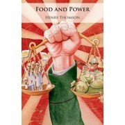 Food and Power: Regime Type, Agricultural Policy, and Political Stability, Hardcover/Henry Thomson