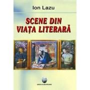 Scene din viata literara/Ion Lazu