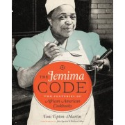 The Jemima Code: Two Centuries of African American Cookbooks, Hardcover