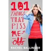 101 Things That Piss Me Off, Hardcover