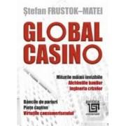 Global Casino - Stefan Frustok-Matei