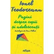 Pagini despre copii si adolescenti - Ionel Teodoreanu