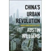China's Urban Revolution: Understanding Chinese Eco-Cities - Understanding Chinese Eco-Cities (9781350003255)