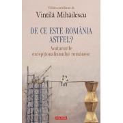 De ce este Romania astfel? Avatarurile exceptionalismului romanesc (eBook)