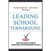 Leading School Turnaround by Kenneth Leithwood & Alma Harris & Tiiu...