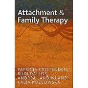 Attachment and Family Therapy by Patricia McKinsey Crittenden & Rud...
