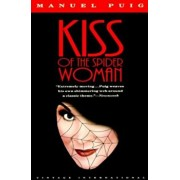 Kiss of the Spider Woman, Paperback/Manuel Puig