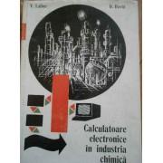 Calculatoare Electronice In Industria Chimica - D. David V. Laiber