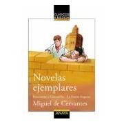 Cervantes Miguel De Novelas Ejemplares: Rinconete Y Cortadillo; La Ilustre Fregona
