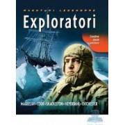 Exploratori - Aventuri legendare