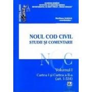 Noul cod civil. Studii si comentarii. vol. 1 art. 1-534