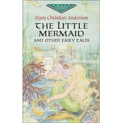 The Little Mermaid and Other Fairy Tales, Paperback