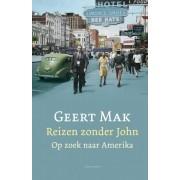 Reisverhaal Reizen zonder John | Geert Mak
