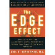 The Edge Effect: Achieve Total Health and Longevity with the Balanced Brain Advantage, Paperback