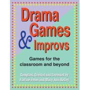 Drama Games and Improvs: Games for the Classroom and Beyond, Paperback