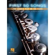 First 50 Songs You Should Play on the Flute, Paperback/Hal Leonard Corp